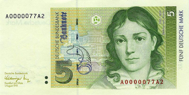 Bettina von Arnim war ab 1992 auf dem 5-DM-Schein der letzten D-Mark-Banknotenserie abgebildet.